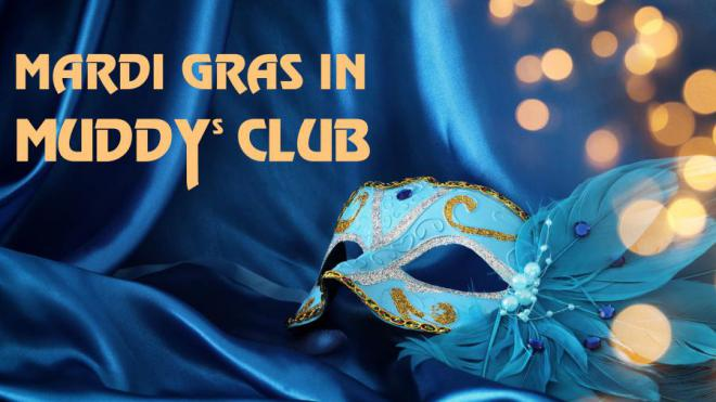 Mardi Grass in Muddy's Club